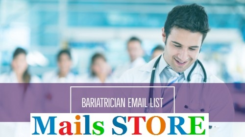 Bariatricians Email List - Mailing Lists - Mails STORE